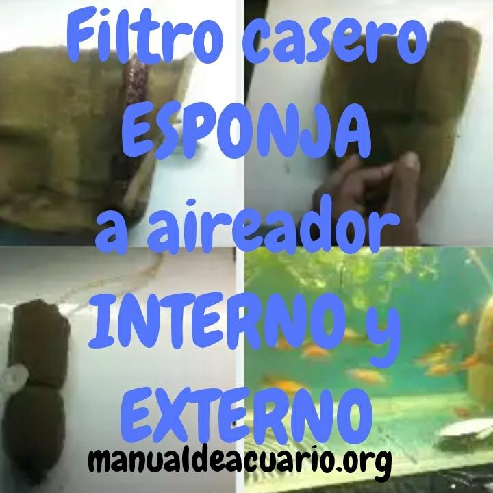 Filtro casero esponja a aireador interno y externo sump